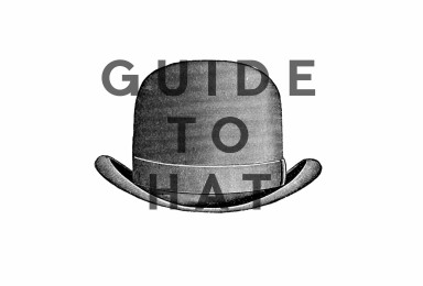 GUIDE TO HATS - INFOGRAPHIC GUIDE