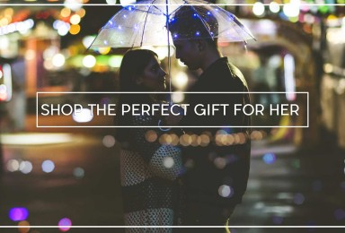 COOL GIFT IDEAS FOR HER - GUIDE TO GIFT FOR DESPERATE BOYFRIENDS
